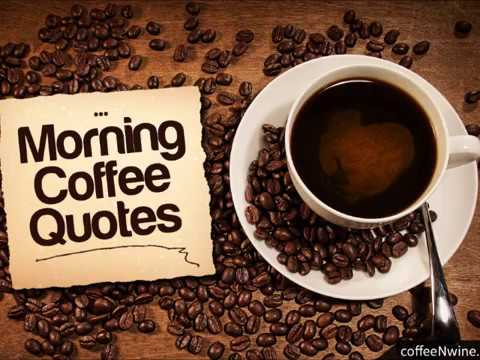 caffee quotes